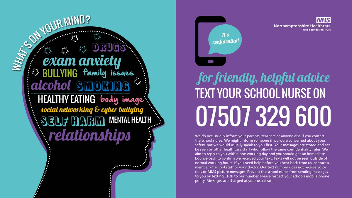 What's on your mind drugs exam anxiety bullying family issues alcohol smoking healthy eating body image social networking and cyber bullying self harm mental health relationships for friendly helpful advice text your school nurse on 07507 329 600